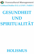 GESUNDHEIT UND SPIRITUALITÄT