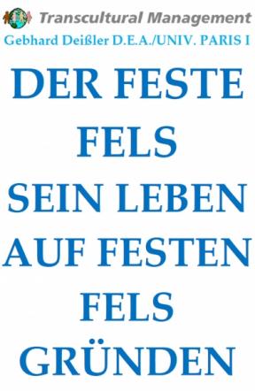 DER FESTE FELS. SEIN LEBEN AUF FESTEN FELS GRÜNDEN