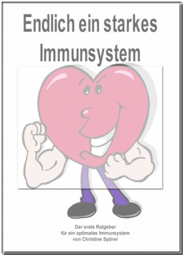 Endlich ein starkes Immunsystem