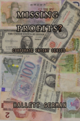 Corporate Intent #0: Missing Profits? (Story)