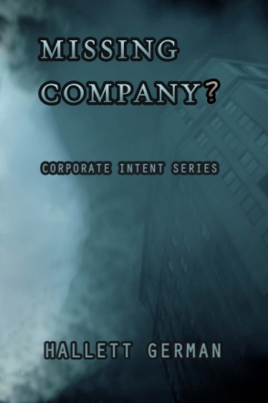 Corporate Intent #3: Missing Company? (Abridged)