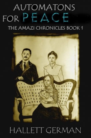 Amazi Book 1 Automatons for Peace (Complete)