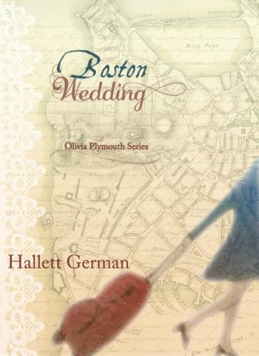 Olivia Plymouth Series #2: Boston Wedding
