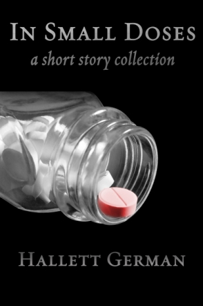 In Small Doses (Abridged) A Collection of Short Stories