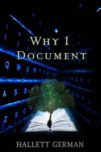 Why I Document