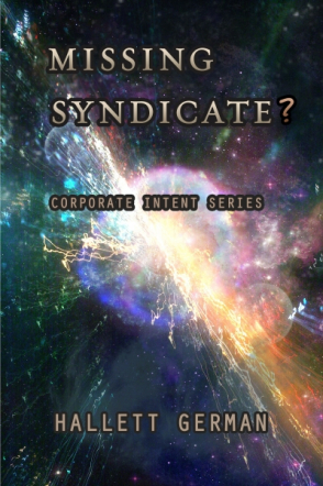 Corporate Intent 4: Missing Syndicate (Abridged)