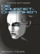 DIE CIPHA.NET-CHRONIKEN I