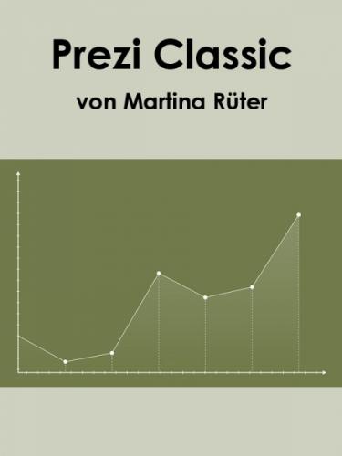 Prezi Classic – die andere Art der Präsentation
