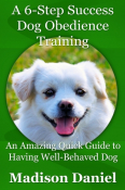 A 6-Step Success Dog Obedience Training