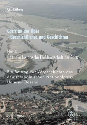 Gartz an der Oder – Geschichtliches und Geschichten - Heft 3