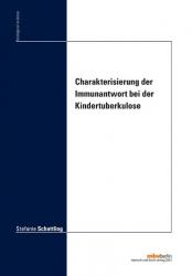 Charakterisierung der Immunantwort bei der Kindertuberkulose