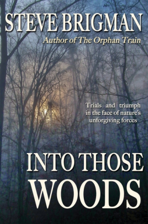 Into Those Woods