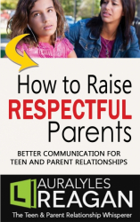 How to Raise Respectful Parents