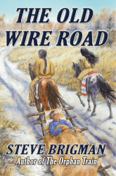 The Old Wire Road