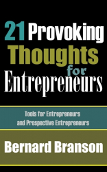 21 Provoking Thoughts For Entrepreneurs