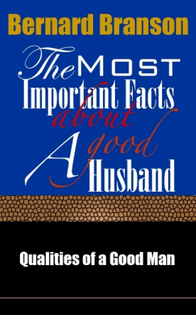 The Most Important Facts About A Good Husband