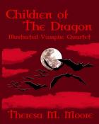 Children of The Dragon: Illustrated Vampire Quartet