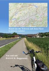 Mit dem Flyer rund um die Schweiz