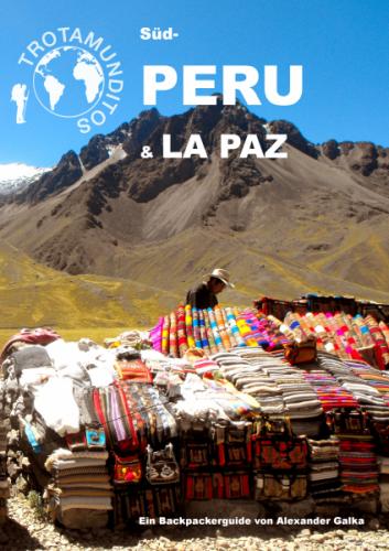 Trotamunditos Südperu & La Paz