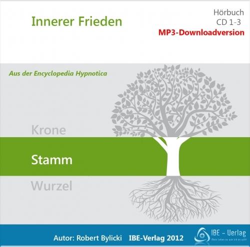 Innerer Frieden - 9 Hypnosedownloads - MP3