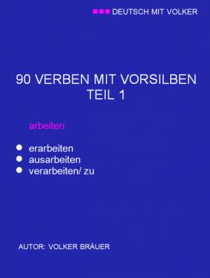 DMV - 90 VERBEN MIT VORSILBEN/ TEIL 1