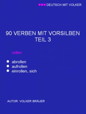 DMV - 90 VERBEN MIT VORSILBEN/ TEIL 3