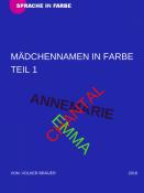MÄDCHENNAMEN ALS FARBE - TEIL 1