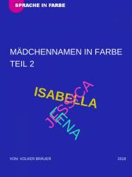 MÄDCHENNAMEN ALS FARBE - TEIL 2