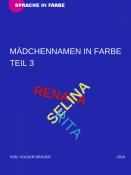 MÄDCHENNAMEN ALS FARBE - TEIL 3