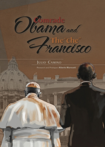 Comrade Obama and The 'che' Francisco
