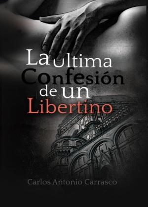 La Última Confesión de un Libertino
