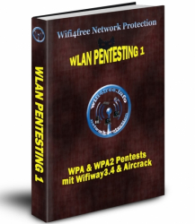 Wifi4free Network Protection - Wlan Pentesting 1 - WPA & WPA