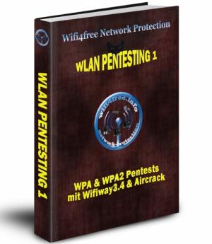 Wifi4free Network Protection - Wlan Pentesting 1 - WPA & WPA