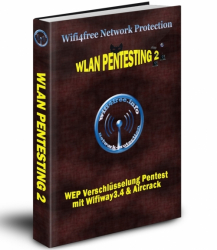 Wifi4free Network Protection - Wlan Pentesting 2 - WEP