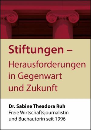 Stiftungen - Herausforderungen in Gegenwart und Zukunft