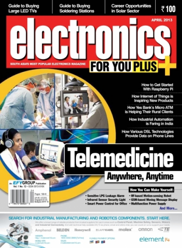 Electronics For You, April 2013