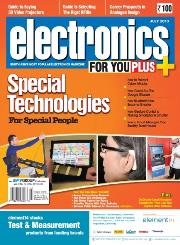 Electronics For You, July 2013