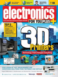 Electronics For You, June 2014