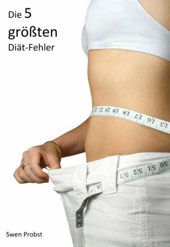 Die 5 größten Diät-Fehler