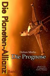 Die Planeten-Allianz (Bd.1)