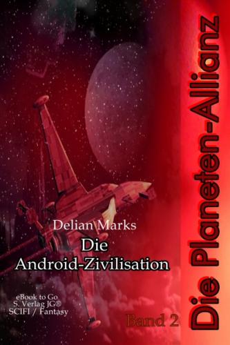 Die Planeten-Allianz (Bd.2)