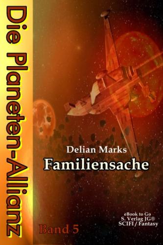 Die Planeten-Allianz (Bd.5)
