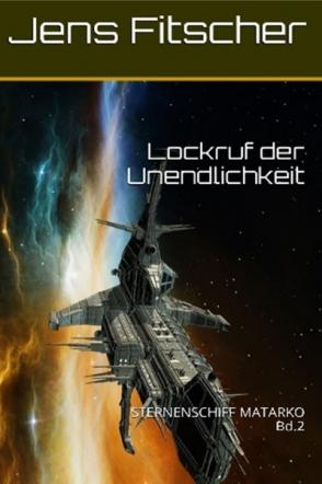 Lockruf der Unendlichkeit Bd.2