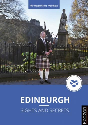 Edinburgh – Sights and Secrets