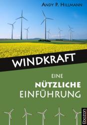 Windkraft - Eine nützliche Einführung