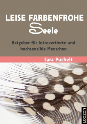 Leise farbenfrohe Seele