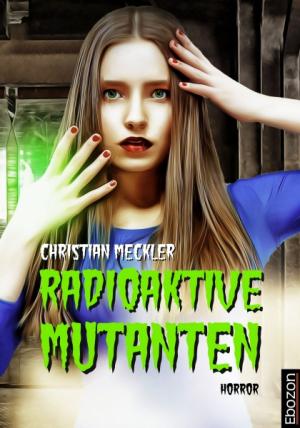 Radioaktive Mutanten
