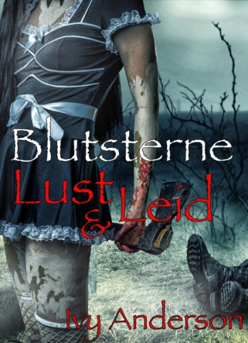 Blutsterne. Lust und Leid: Vampire-Mystery-Thriller
