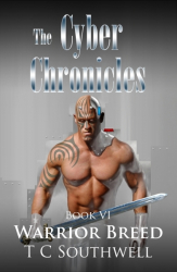 Cyber Chronicles 6: Warrior Breed