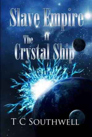 Slave Empire 2: The Crystal Ship